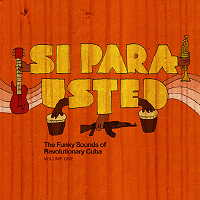 Si, Para Usted: Funky Beats of Revolutionary Cuba