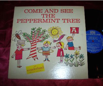 album jacket of Come and See the Peppermint Tree